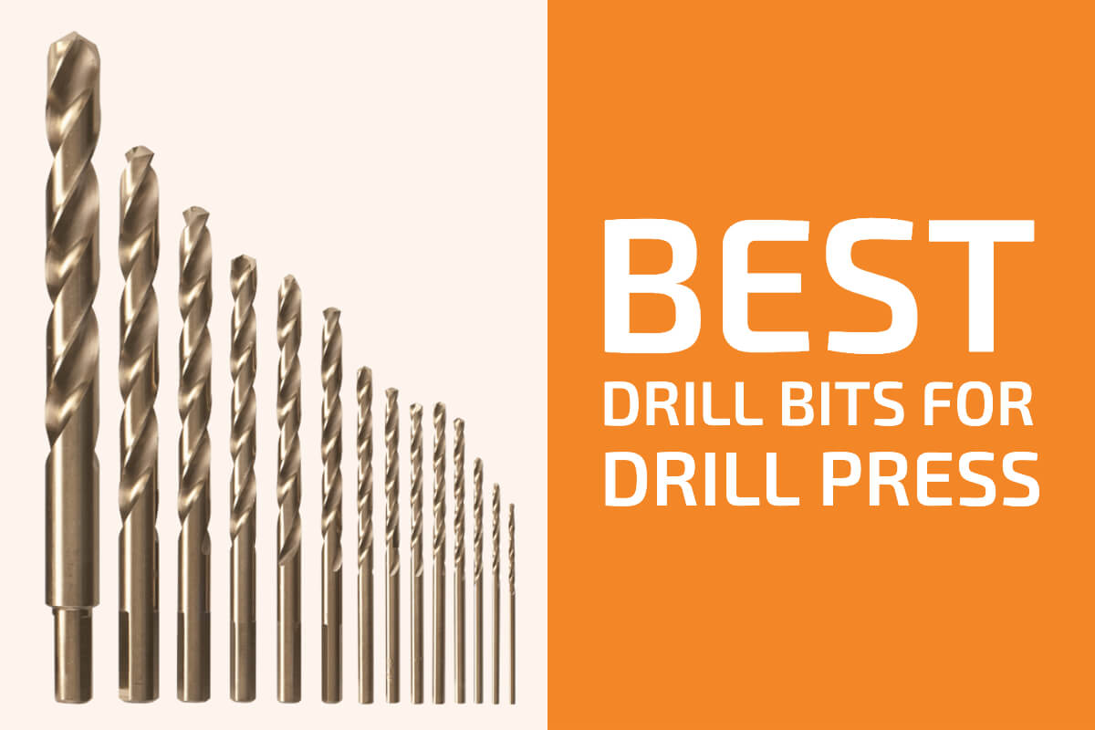 Best Drill Bits for Drill Press [Reviews]